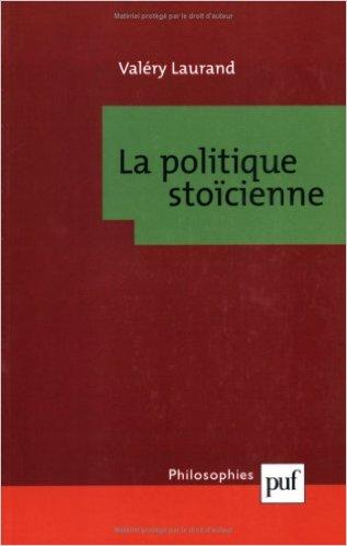 la plitique stoïcienne valéry laurand