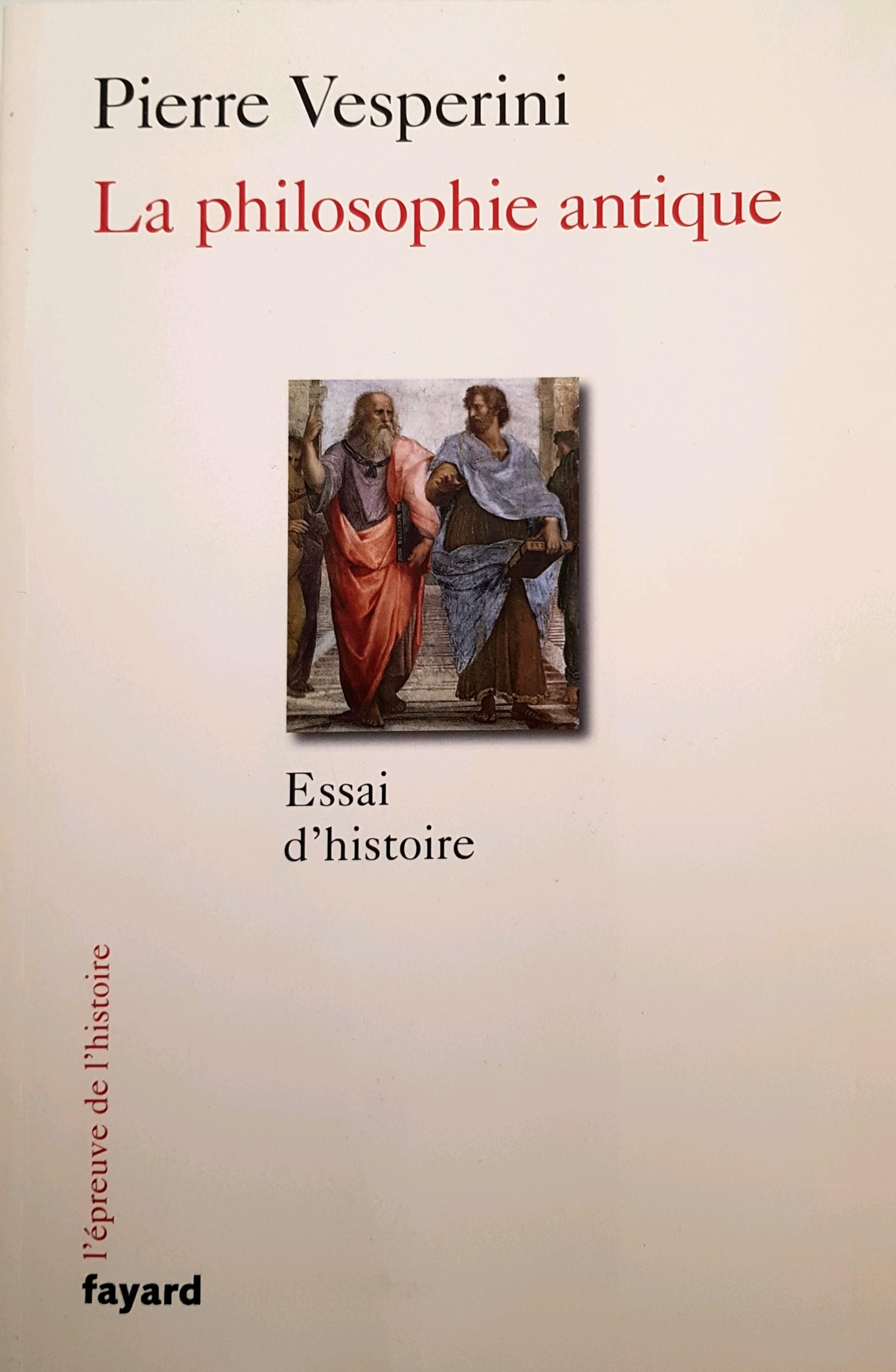 Pierre Vesperini la philosophie antique
