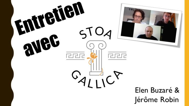Entretien avec Stoa Gallica (Elen Buzaré et JérômeRobin)
