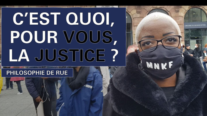[PHILOSOPHIE DE RUE] C'est quoi, pour vous, la Justice ? #BlackLivesMatter