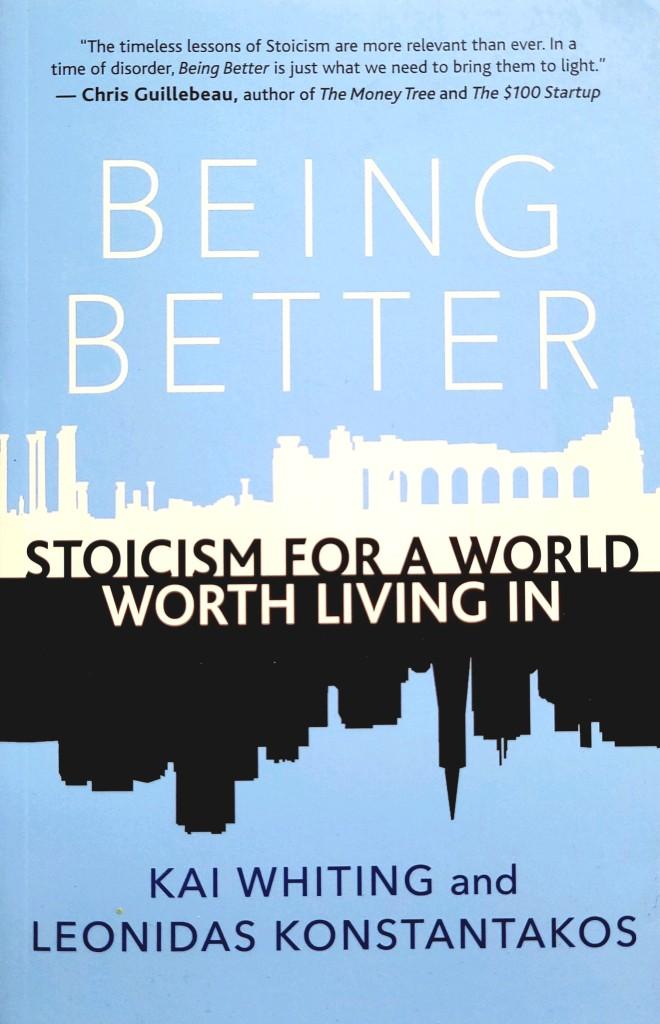 stoicism for a world worth living in de Kai whiting et leonidas konstantakos