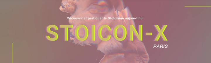 Stoicon-x Paris 2021 : le stoïcisme à la française prend son envol!